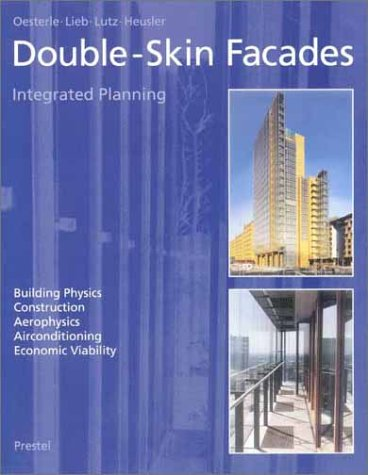 9783791325040: Double-Skin Facades: Integrated Planning (Architecture)