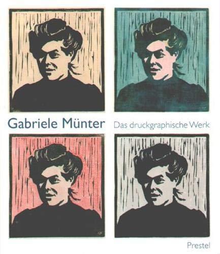 9783791325149: Gabriel Munter Druckgraphische /Allemand