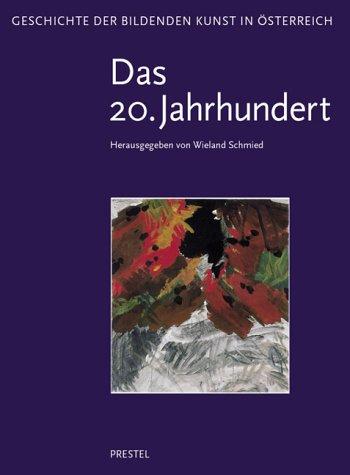 9783791325163: Geschichte der bildenden Kunst in �sterreich, 6 Bde., Bd.6, Kunst im 20. Jahrhundert