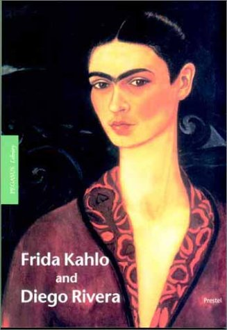 9783791325590: Frida Kahlo and Diego Rivera (Pegasus Library--Paperback Editions)