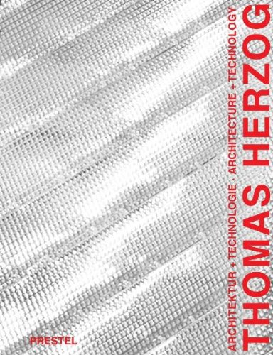 9783791325774: Thomas Herzog: Architecture and Technology