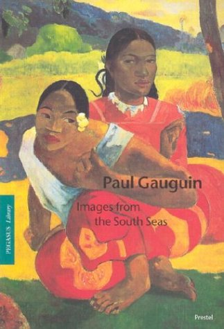 Paul Gauguin: Images from the South Seas (Pegasus Paperbacks) (3791325892) by Hollmann, Eckhard