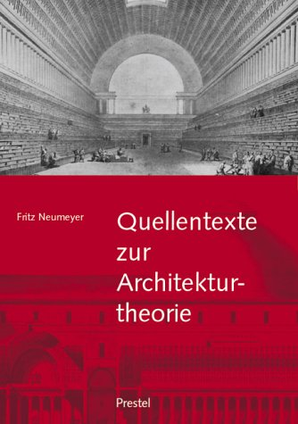 9783791326023: Quellentexte zur Architekturtheorie: Bauen beim Wort genommen