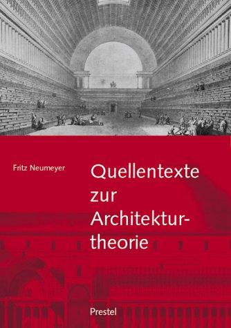 9783791326023: Quellentexte zur Architekturtheorie.