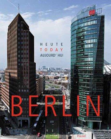 9783791326467: Berlin Today /Français/Anglais/Allemand (Architecture)