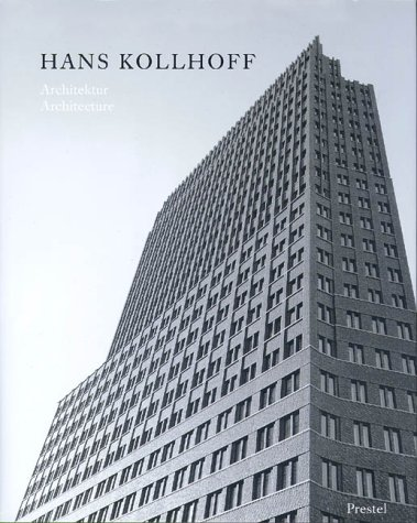 Hans Kollhoff: Architektur/Architecture: Neumeyer, Fritz; Kollhoff, Hans; Timmermann, Helga
