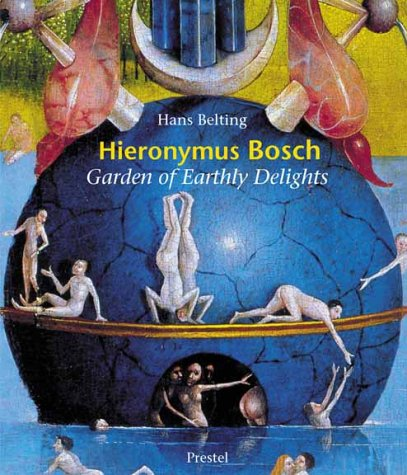 9783791326740: Hyeronymus Bosch Garden of Earthly Delights (Hardback) /Anglais: The Garden of Earthly Delights (Art & Design)