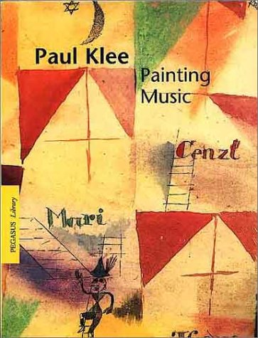 9783791326894: Paul Klee: Painting Music (Pegasus)