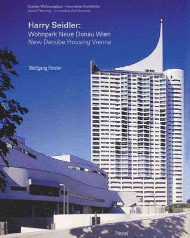 Harry Seidler: Sozialer Wohnungsbau-Innovative Architektur/Social Housing-Innovative Architecture...