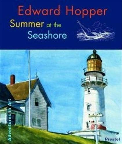 9783791327372: Edward Hopper Summer at the Seashore (Adventures in Art) /Anglais