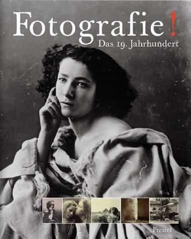 9783791327686: Fotografie. Das 19. Jahrhundert.