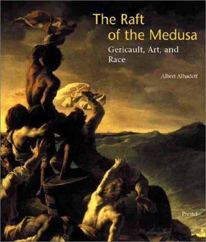 The Raft of the Medusa, Gericault, Art,: Alhadeff, Albert