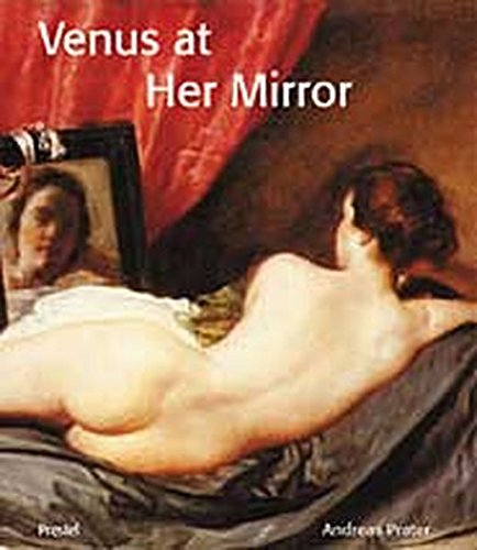 9783791327839: Venus at Her Mirror: Velazquez and the Art of Nude Painting (Art & Design)