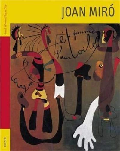 9783791327853: Joan Miro: Snail Woman Flower Star