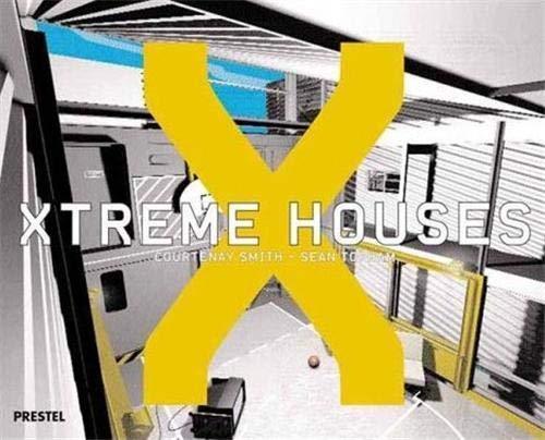 Xtreme Houses: Courtenay Smith, Sean