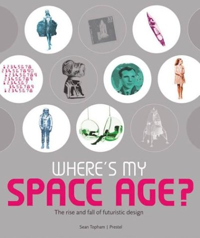 9783791328447: Where's My Space Age!