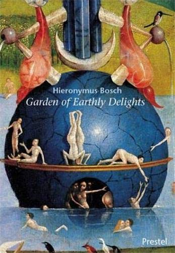 9783791329765: Hieronymus Bosch Mini: The Garden of Earthly Delights (Prestel Mini Guides)