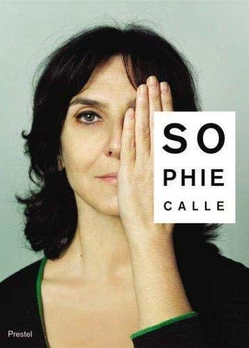 Sophie Calle: Did You See Me?: Macel, Christine, Bois,