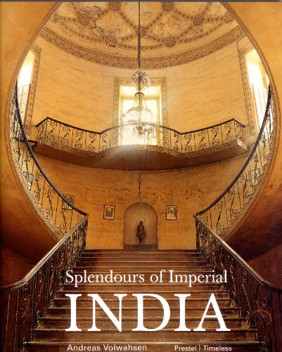 Splendours of Imperial India: British Architecture in: Other Contributor-Andreas Volwahsen