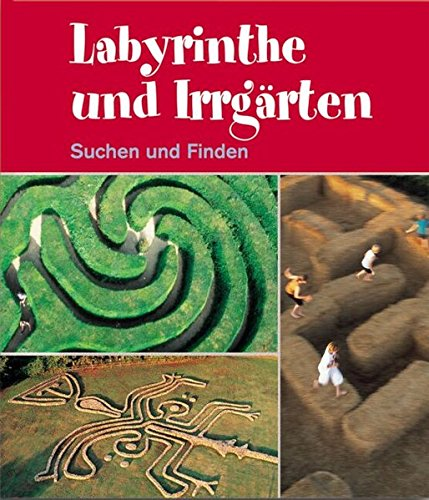 9783791330662: Labyrinthe und Irrgärten.