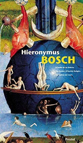 9783791330709: Hieronymus Bosch: Garden of Earthly Delights (Prestel XL)