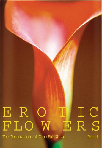 9783791331171: Erotic Flowers: The Photographs Of Xiao Hui Wang (German and English Edition)