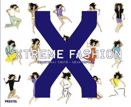 Xtreme Fashion: Courtenay Smith; Sean