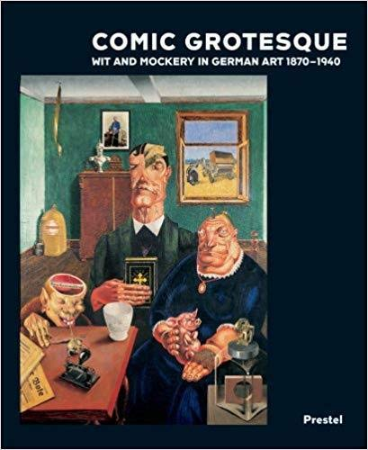 9783791331959: Comic Grotesque: Wit And Mockery In German Art, 1870-1940