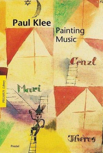 9783791332123: Paul Klee: Painting Music (Pegasus)