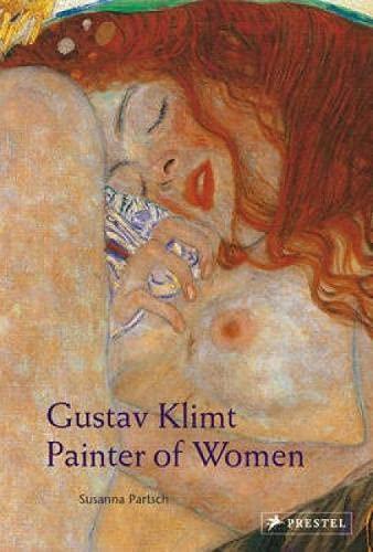 9783791332826: Gustav Klimt: Painter of Women
