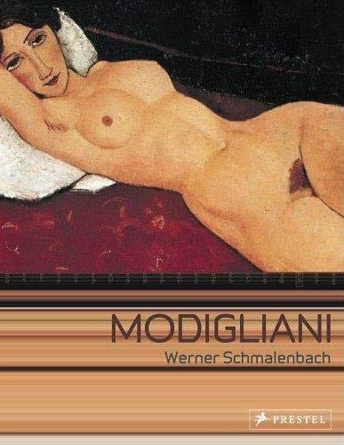Modigliani: Paintings, Sculptures, Drawings: Werner Schmalenbach