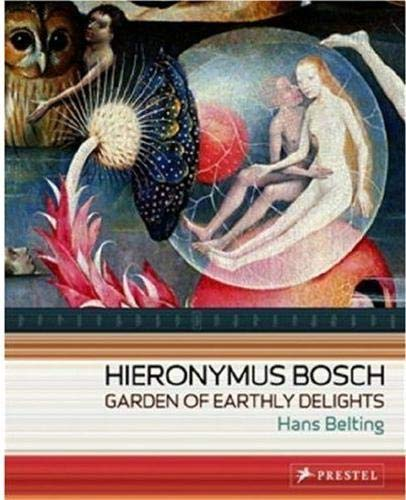 9783791333205: Hieronymus Bosch: Garden of Earthly Delights