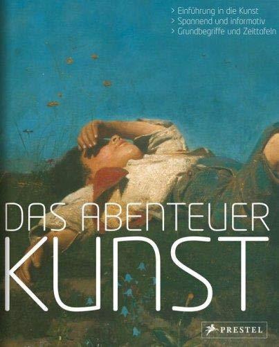 Das Abenteuer Kunst/Allemand: Kretschmer
