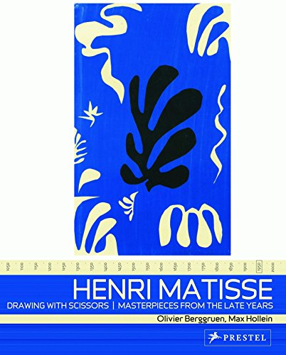 9783791334738: Henri Matisse,: Drawing With Scissors, Masterpieces from the Late Years