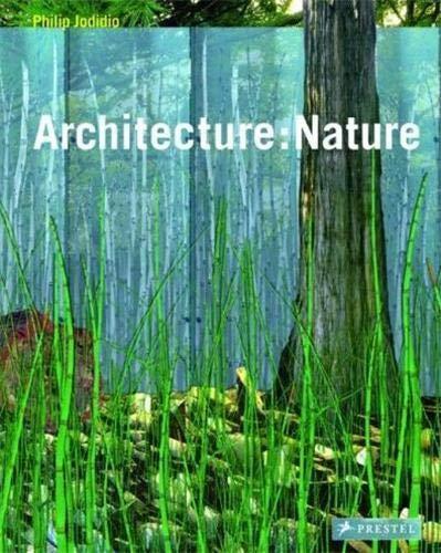 9783791335278: Architecture: Nature