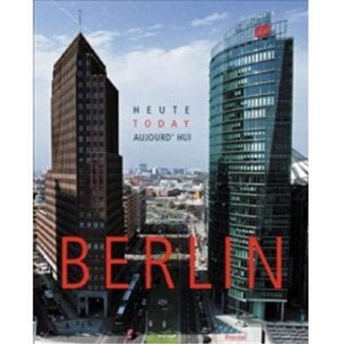 9783791335834: Berlin Today Trilingue /Français/Anglais/Allemand