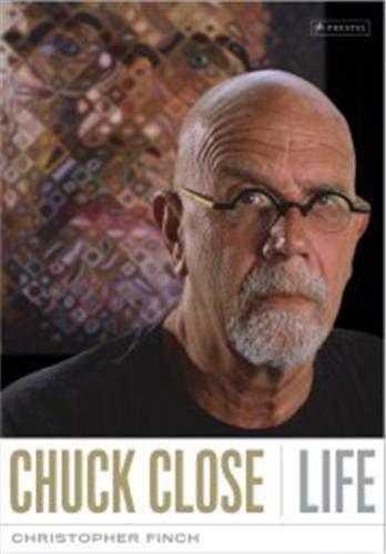 Chuck Close: Life: Christopher Finch