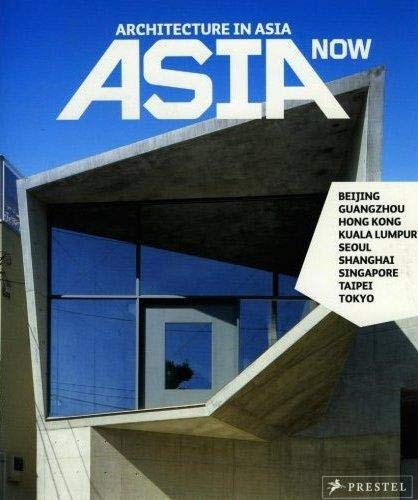 9783791336831: Asia Now: Architecture in Asia (German and English Edition)