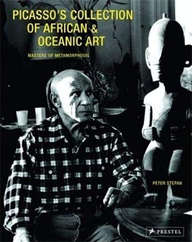 9783791336916: Picasso's Collection of African & Oceanic Art: Master of Metamorphosis