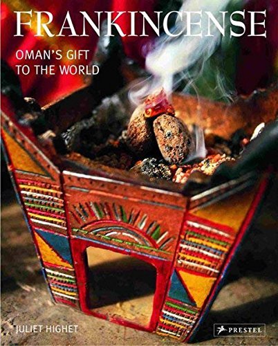 9783791336954: Frankincense: Oman's Gift to the World