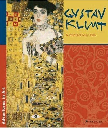 Gustav Klimt: A Painted Fairy Tale (Adventures in Art): Koja, Stephan
