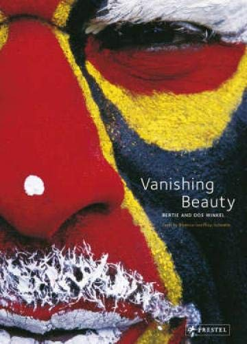 VANISHING BEAUTY. Indigenous Body Art and Decoration. Texts by Berenice Geoffroy-Schneiter.