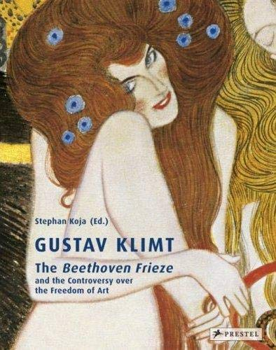 9783791337579: Gustav Klimt: The Beethoven Frieze and the Controversy over the Freedom of Art