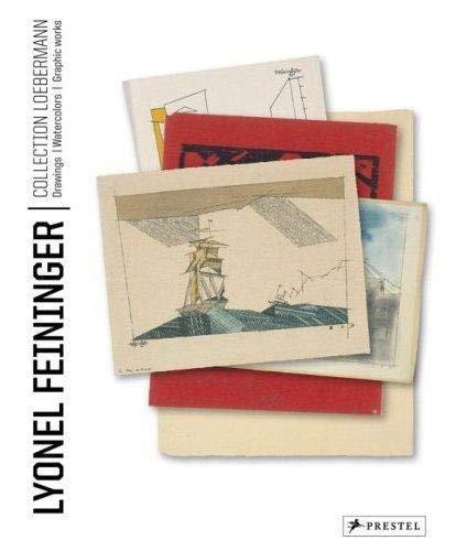 Lyonel Feininger; Loebermann Collection - Drawings/Watercolors/Prints: Mossinger, Ingrid;...