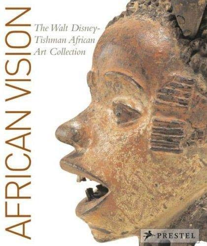 9783791338026: African Vision: The Walt Disney-Tishman African Art Collection