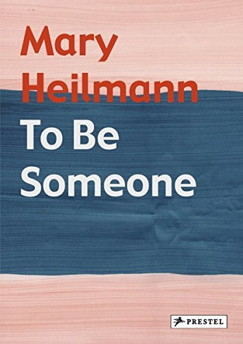 Mary Heilmann : To Be Someone: Elizabeth Armstrong