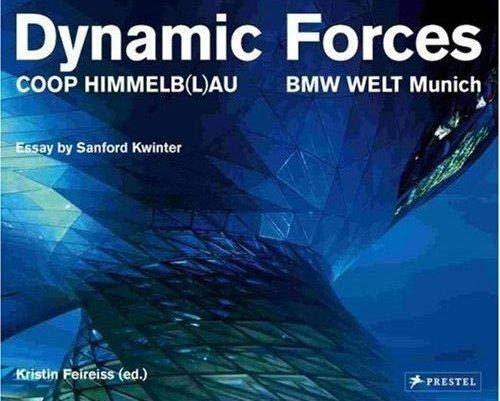 Dynamic Forces: COOP Himmelb(l)au, BMW WELT Munich