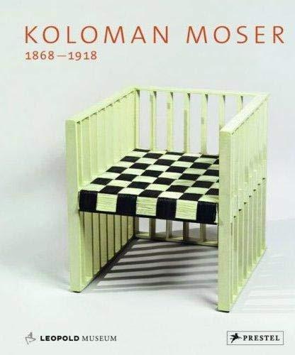 9783791338798: Koloman Moser, 1868-1918