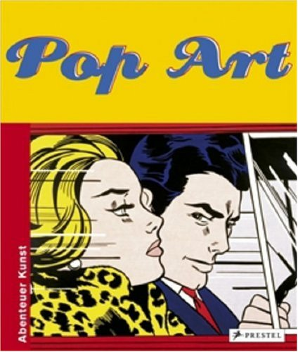 9783791338934: Pop Art: Abenteuer Kunst