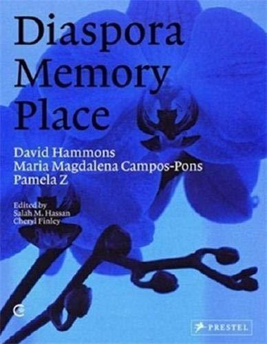 9783791339139: Diaspora Memory Place: David Hammons, Maria Magdalena Campos-pons, Pamela Z